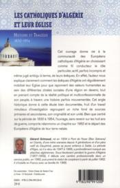 Les catholiques d'Algérie et leur Eglise ; histoire et tragédie, 1830-1954 - 4ème de couverture - Format classique