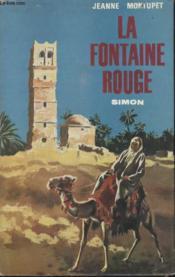 La Fontaine Rouge. - Couverture - Format classique