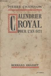 Calendrier Royal Pour Lan 1471. - Couverture - Format classique