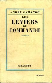 Les Leviers De Commande. - Couverture - Format classique