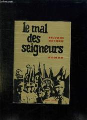 Le Mal Des Seigneurs. - Couverture - Format classique
