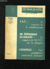 Democratie Francaise N° 9 Du 15 Juin Au 15 Juillet 1957. Le Congres De La Restalinisation, Le Rapport De L Onu Sur La Hongrie, Une Prodigieuse Realisation Francaise. - Couverture - Format classique