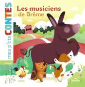 Les musiciens de Brême - Couverture - Format classique
