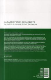 La participation aux acquêts ; le contrat de mariage du chef d'entreprise (3e édition) - 4ème de couverture - Format classique
