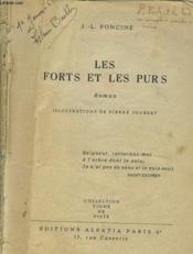 Les Forts Et Les Purs. Roman - Couverture - Format classique