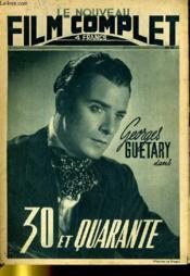 Le Nouveau Film Complet N° 70 - 30 Et Quarante - Couverture - Format classique