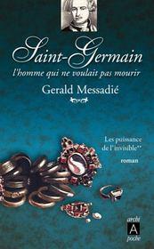 Saint Germain, l'homme qui ne voulait pas mourir t.2 ; les puissances de l'invisible - Intérieur - Format classique