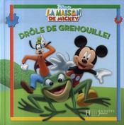 La maison de Mickey ; drôle de grenouille ! - Intérieur - Format classique