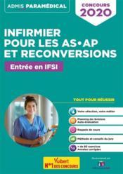 Infirmier pour les AS-AP et reconversions ; entrée en IFSI (édition 2020) - Couverture - Format classique