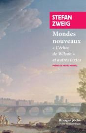 Mondes nouveaux ; l'échec de Wilson et autres textes - Couverture - Format classique