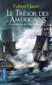 Les aventures de Gilles Belmonte T.2 ; le trésor des Américains - Couverture - Format classique