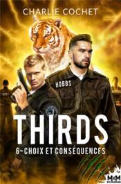 Thirds t.6 ; choix et conséquences - Couverture - Format classique