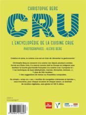 CRU ; l'encyclopédie de la cuisine crue - 4ème de couverture - Format classique