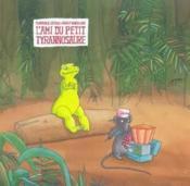 L'Ami Du Petit Tyrannosaure - Couverture - Format classique
