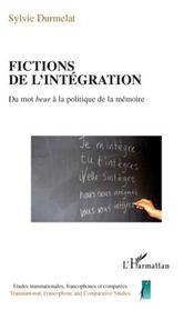 Fictions De L'Integration - Intérieur - Format classique