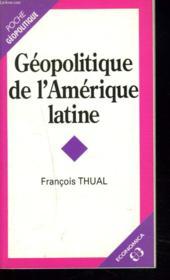 Géopolitique de l'Amérique latine - Couverture - Format classique