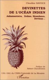 Devinettes de l'Océan indien ; Ankamantatra, Zedmo, Sirandances, Devinay... - Couverture - Format classique