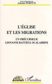 L'Eglise Et Les Migrations, Un Precurseur Giovanni Battista Scalabrini - Intérieur - Format classique