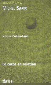 RENCONTRE AVEC ; Michel Sapir ; le corps en relation - Intérieur - Format classique