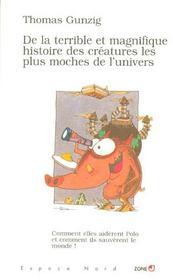 De La Terrible Et Magnifique Histoire Des Creatures Les Plus Moches De L'Univers - Intérieur - Format classique