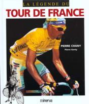Tour De France (La Legende Du) - Couverture - Format classique