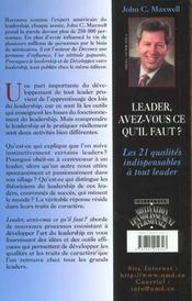 Leader, avez-vous ce qu'il faut - les 21 qualites indispensables a tout leader - 4ème de couverture - Format classique