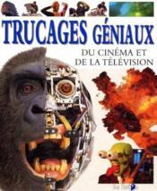 Trucages Geniaux Du Cinema Et De La Television - Couverture - Format classique