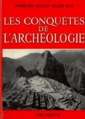 Les conquetes de l'archeologie - Couverture - Format classique