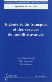 Ingenierie du transport et des services de mobilite avances systemes automatises rta - Couverture - Format classique