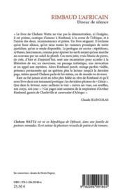 Rimbaud l'Africain ; diseur de silence - 4ème de couverture - Format classique