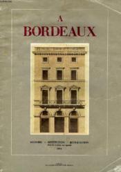 A Bordeaux, Histoire, Restitution, Restauration Dans Le Secteur Sauvegarde - Couverture - Format classique