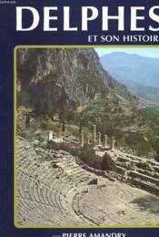 Delphes Et Son Histoire - Couverture - Format classique