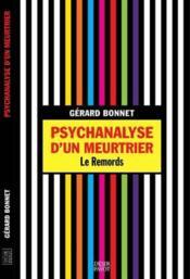Psychanalyse d'un meurtrier ; le remords - Couverture - Format classique