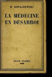 La Medecine En Desarroi - Couverture - Format classique