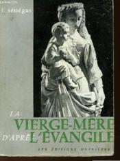La Vierge Mere D'Apres L'Evangile - Couverture - Format classique