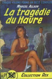 La Tragedie Du Havre - Couverture - Format classique