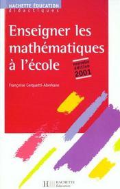 Enseigner Les Mathematiques A L'Ecole - Intérieur - Format classique