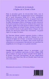 Un siècle de vie musicale à l'église de la Trinité à Paris ; de Théodore Salomé à Olivier Messaien - 4ème de couverture - Format classique