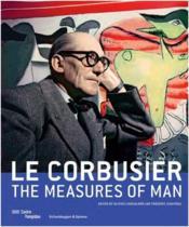 Le corbusier the measures of man - Couverture - Format classique