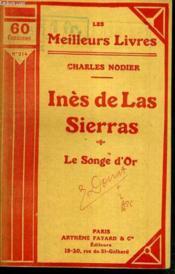 Ines De Las Sierras - La Songe D'Or / Collection Les Meilleurs Livres N° 214 - Couverture - Format classique