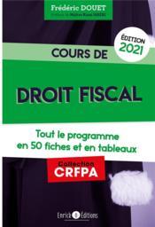 Cours de droit fiscal (édition 2021) - Couverture - Format classique