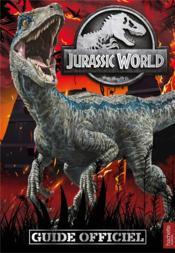 Jurassic World ; guide officiel - Couverture - Format classique