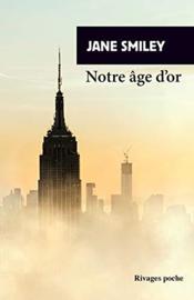 Un siècle américain t.3 ; notre âge d'or - Couverture - Format classique
