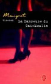 La danseuse du Gai-Moulin - Couverture - Format classique