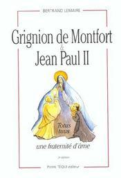 Grignion de montfort et jean paul ii ; une fraternite d'ame - Intérieur - Format classique