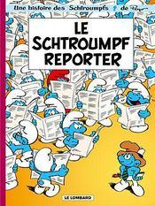 Les Schtroumpfs T.22 ; le Schtroumpf reporter - Intérieur - Format classique