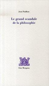 Le grand scandale de la philosophie - Intérieur - Format classique