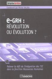 E-Grh ; Revolution Ou Evolution - Couverture - Format classique