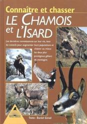 Connaître et chasser les chamois de l'Isard - Couverture - Format classique