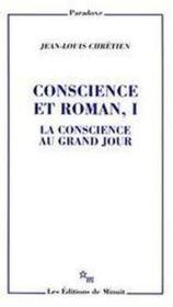 Conscience et roman t.1 ; la conscience au grand jour - Couverture - Format classique